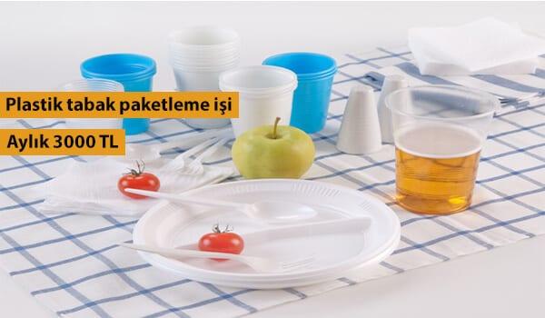 Evde plastik tabak paketleme işi