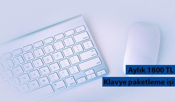 Evde klavye paketleme işi