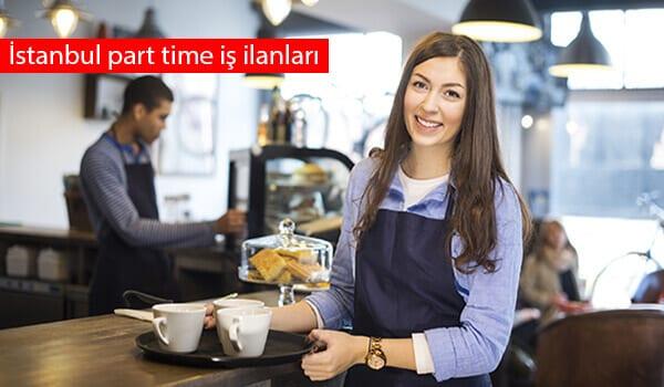 İstanbul part time iş fırsatları Eylül 2018