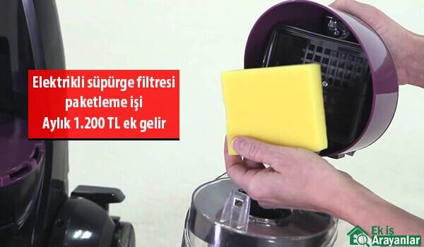 Evde elektrikli süpürge filtresi paketleme işi