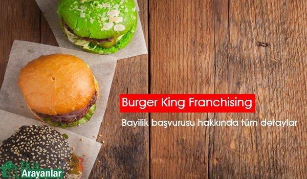 Burger King bayilik başvurusu (Francishing)