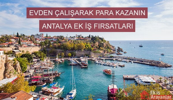 Antalya ek iş fırsatları