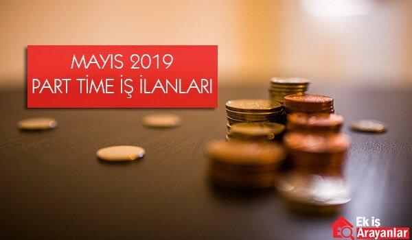 Part time iş ilanları Mayıs 2019